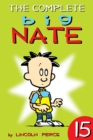 The Complete Big Nate: #15 - eBook