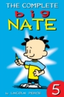 The Complete Big Nate: #5 - eBook