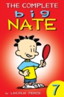The Complete Big Nate: #7 - eBook