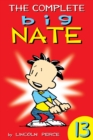 The Complete Big Nate: #13 - eBook