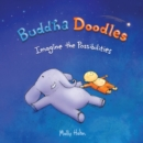Buddha Doodles: Imagine the Possibilities - Book