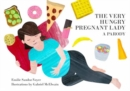 The Very Hungry Pregnant Lady - Book
