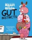 Heart and Brain: Gut Instincts : An Awkward Yeti Collection - Book