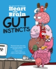 Heart and Brain: Gut Instincts : An Awkward Yeti Collection - eBook
