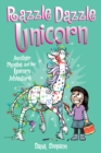 Razzle Dazzle Unicorn (Phoebe and Her Unicorn Series Book 4) : Another Phoebe and Her Unicorn Adventure - eBook