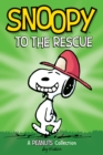 Snoopy to the Rescue  (PEANUTS AMP! Series Book 8) : A Peanuts Collection - eBook