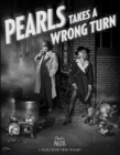 Pearls Takes a Wrong Turn : A Pearls Before Swine Treasury - Book