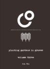 Planting Gardens in Graves III - Book