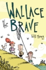 Wallace the Brave - eBook