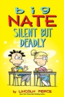 Big Nate: Silent But Deadly - eBook