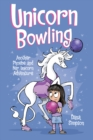 Unicorn Bowling (Phoebe and Her Unicorn Series Book 9) : Another Phoebe and Her Unicorn Adventure - Book