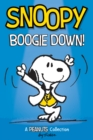 Snoopy: Boogie Down! (PEANUTS AMP Series Book 11) : A PEANUTS Collection - eBook