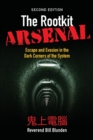 The Rootkit Arsenal: Escape and Evasion in the Dark Corners of the System - Book