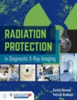 Radiation Protection In Diagnostic X-Ray Imaging - Book