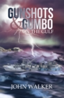 Gunshots and Gumbo on the Gulf - eBook