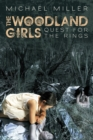 The Woodland Girls : Quest for the Rings - eBook