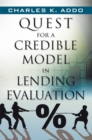 Quest for a Credible Model in Lending Evaluation - eBook