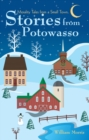 Stories from Potowasso : Morality Tales from a Small Town - eBook