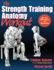 The Strength Training Anatomy Workout - Book