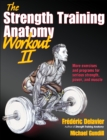 The Strength Training Anatomy Workout : v. 2 - Book