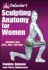 Delavier's Sculpting Anatomy for Women - Book