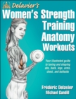 Delavier's Women's Strength Training Anatomy Workouts - Book