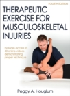 Therapeutic Exercise for Musculoskeletal Injuries - Book