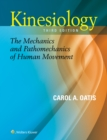 Kinesiology : The Mechanics and Pathomechanics of Human Movement - Book