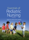 Essentials of Pediatric Nursing - Book