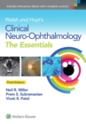 Walsh & Hoyt's Clinical Neuro-Ophthalmology: The Essentials - Book