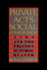 Private Acts, Social Consequences - eBook