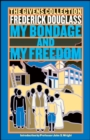 My Bondage and My Freedom : The Givens Collection - eBook