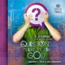 Questions I'd Like to Ask God - eBook