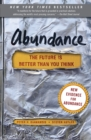 Abundance : The Future Is Better Than You Think - Book