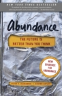 Abundance : The Future Is Better Than You Think - eBook