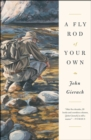 A Fly Rod of Your Own - Book