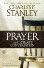 Prayer: The Ultimate Conversation - eBook