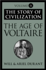The Age of Voltaire : The Story of Civilization, Volume IX - eBook
