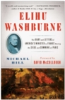 Elihu Washburne : The Diary and Letters of America's Minister to France During the Siege and Commune of Paris - eBook