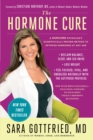 The Hormone Cure : Reclaim Balance, Sleep, Sex Drive and Vitality Naturally with the Gottfried Protocol - eBook