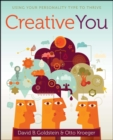 Creative You : Using Your Personality Type to Thrive - eBook