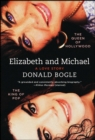 Elizabeth and Michael : The Queen of Hollywood and the King of Pop-A Love Story - eBook