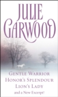 Julie Garwood Box Set : Gentle Warrior, Honor's Splendour, Lion's Lady, and a New Excerpt! - eBook