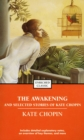 The Awakening and Selected Stories of Kate Chopin - eBook