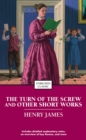 The Turn of the Screw and Other Short Works - eBook