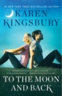 To the Moon and Back : A Novel - Book