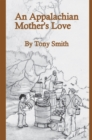An Appalachian Mother's Love - eBook