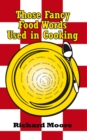 Those Fancy Food Words Used in Cooking - eBook