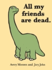 All My Friends Are Dead - eBook