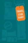 Travel Stub Diary - Book